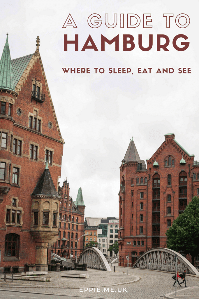 Where to Sleep, Eat and See in Hamburg; a Beginner's Guide