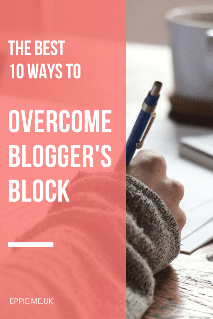 The Best 10 Ways to Overcome Blogger's Block