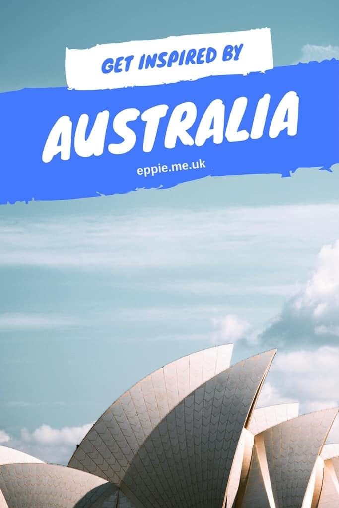 Get Inspired; Top Recommendations For Australia
