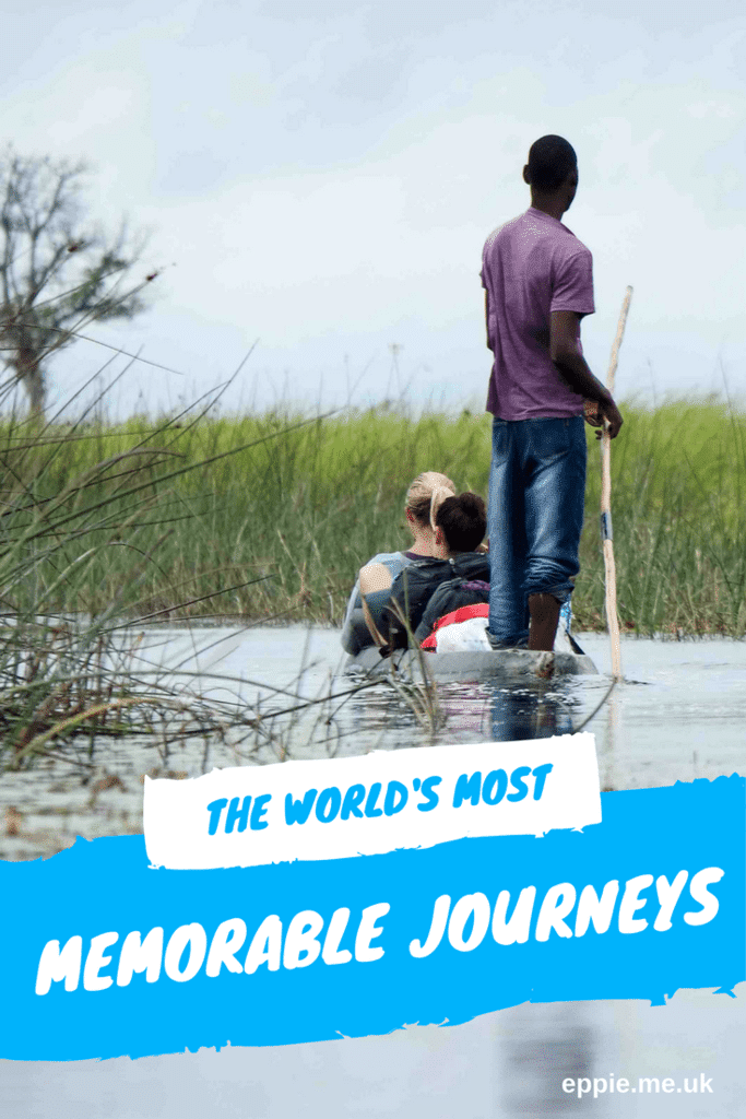 worlds most memorable journeys