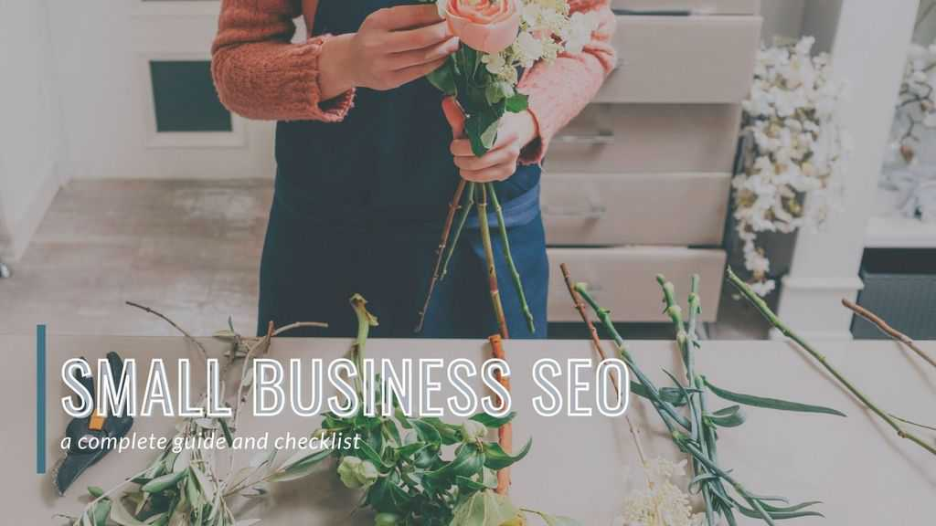 Your Complete Guide to Small Business SEO