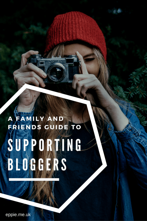 A Friends and Family Guide to Supporting Bloggers